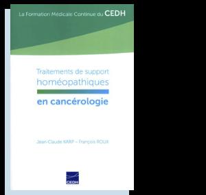 Traitements de support homéopathiques en cancérologie Jean Claude Karp et François Roux