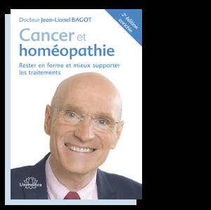 Cancer et Homéopathie Jean-Lionel Bagot